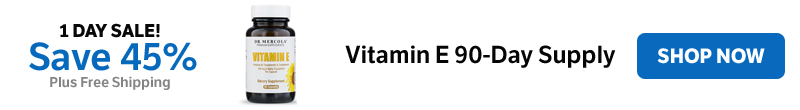 Save 45% on a Vitamin E 90-Day Supply